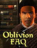 Oblivion FAQ - Beteilige dich am FAQ und stelle deine Fragen